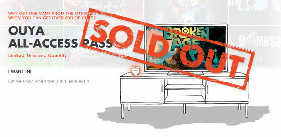 ouya all access pass sold out