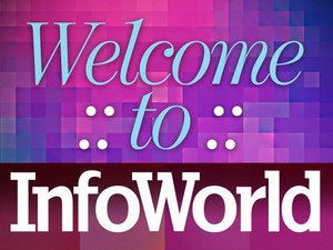 Welcome to InfoWorld
