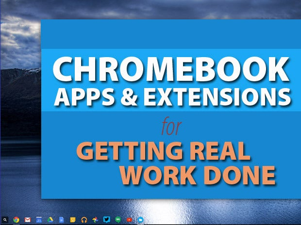 Get your Chromebook ready for work