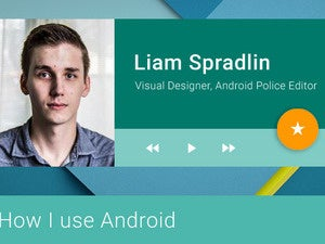 How I Use Android - Liam Spradlin