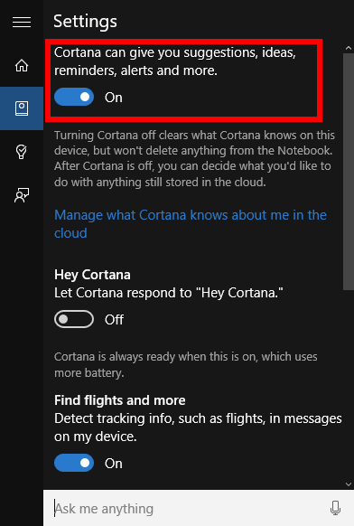 But if you re just not into cortana turning it off is very simple
