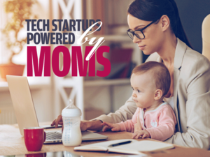 Mother's Day 2016 Tech Startups Powered by Moms [cover]