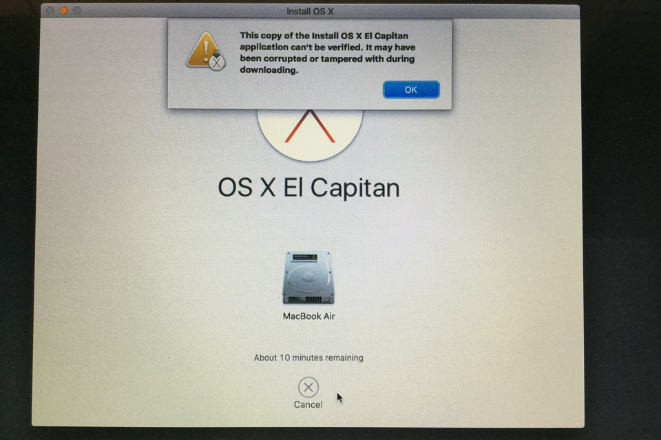 Installing Os X  What To Do When  U2018this Copy Of The Install Os X Application Cannot Be Verified