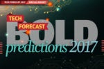 Tech execs' boldest predictions for 2017 and beyond